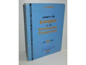 Cours de Langue et de Civilisation Francaises  III