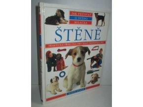 Štěně: Praktická příručka pro malé chovatele psů