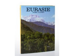 Eurasie : země a život