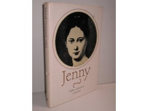 Jenny : vyprávění o mládí a velké lásce baronesy z Trevíru