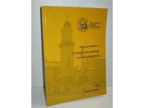 Urbánna antropológia : východiská a perspektívy