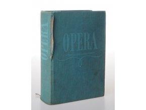Opera : Průvodce operní tvorbou (1955)