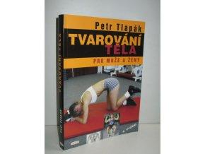 Tvarování těla pro muže a ženy (2007)