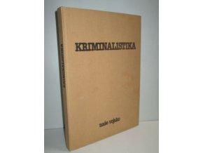 Kriminalistika : učebnice pro studující práv