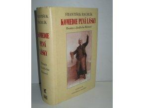 Komedie plná lásky : román o Jindřichu Mošnovi (1997)