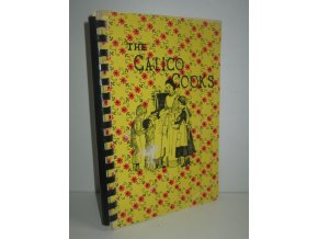 The Calico Cooks : A Collection of Recipes