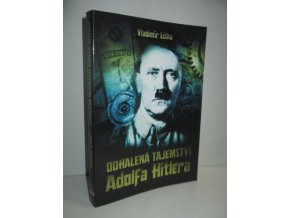 Odhalená tajemství Adolfa Hitlera