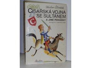 Císařská vojna se sultánem a jiné pohádky na motivy lidových písní (1981)