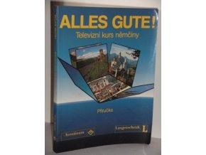 Alles Gute! : Televizní kurs němčiny : Příručka