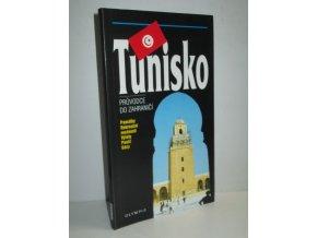 Tunisko : průvodce do zahraničí