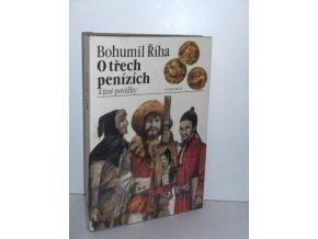 O třech penízích a jiné povídky (Povstání na horách-O lékaři Pingovi) (1984)