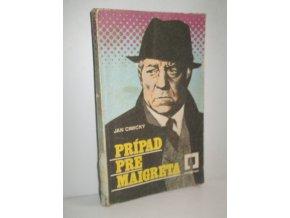 Prípad pre Maigreta