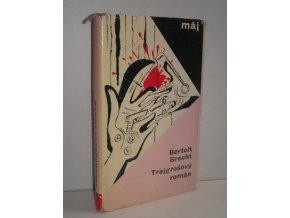 Trojgrošový román