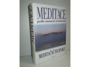 Meditace podle znamení zvěrokruhu : meditační techniky