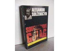 Souostroví Gulag : 2.díl část III-IV (1990)