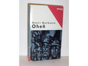 Oheň : deník bojového družstva
