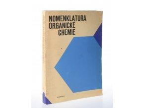Nomenklatura organické chemie : pravidla IUPAC 1969, odd. A, B a C