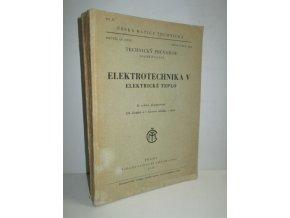 Elektrotechnika. V, Elektrické teplo