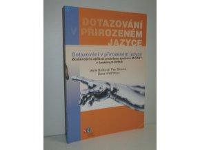 Dotazování v přirozeném jazyce : zkušenosti s aplikací prototypu systému M-CAST v českém prostředí