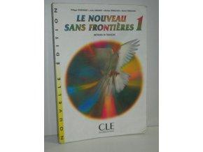 Le nouveau sans frontières : méthode de français. 1