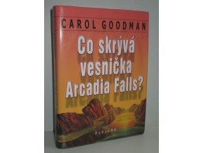 Co skrývá vesnička Arcadia Falls?