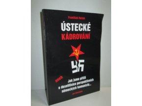 Ústecké kádrování aneb Jak jsme přišli o desetitisíce německých komunistů...