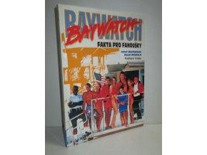 Baywatch : Fakta pro fanoušky : Pobřežní hlídka