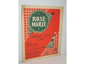 Indian Love Call : Indiánská píseň lásky : z operetty Rose Marie