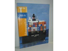 Géographie : Manuel, terminales L, ES, S