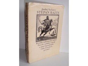 Stěpan Razin : kronika 17. století : pravdivý příběh o životě a smrti legendárního vůdce kozáckých povstání