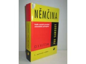 Němčina pro samouky : zpracováno podle nových pravidel německého pravopisu (1999)