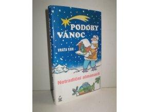 Podoby Vánoc : netradiční almanach
