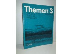 Themen : Lehrwerk für Deutsch als Fremdsprache. 3, Arbeitsbuch