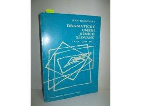 Dramatické umění jižních Slovanů. Část 1, 1918-1941