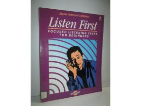Listen first : focused listening tasks for beginners