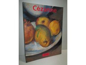 Cézanne Pioneer of modernism