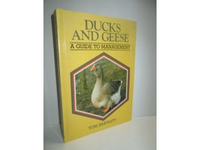 Ducks and Geese : A Guide to Management