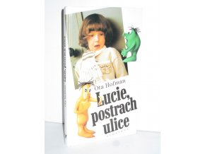 Lucie, postrach ulice (2003)