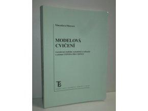 Modelová cvičení tvaroslovná, lexikální, syntaktická a stylizační k učebnici Čeština pro cizince