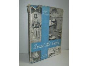 Země Mé touhy : (Gronsko) :zápisky mladé ženy z pobytu v Gronsku zpracované spisivatelem