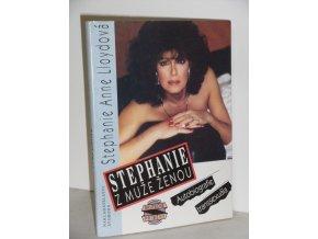 Stephanie : z muže ženou : autobiografie transsexuála