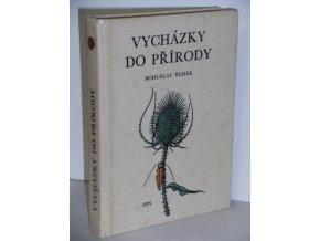 Vycházky do přírody : Populárně naučná četba z oboru biologie pro žáky všeobec. vzdělávacích škol (1968)