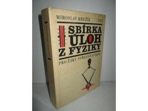 Sbírka úloh z fyziky pro žáky středních škol