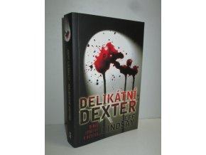 Delikátní Dexter: Ďábel spočívá v detailu...