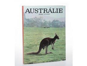 Austrálie : země a život