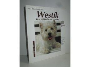 Westík : west highland white teriér : správná péče a porozumění : rady odborníků pro správný chov včetně tipů na správnou výživu
