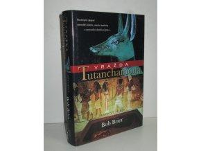 Vražda Tutanchamona : pravdivý příběh