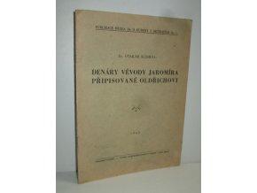 Denáry vévody Jaromíra připisované Oldřichovi
