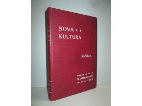 Nová kultura, ročník III. čís.1-10
