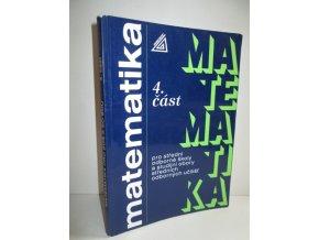Matematika 4.část pro střední odborné školy a studijní obory středních odborných učilišť (1997)
